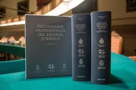 El día 16 de julio de 2019 se realizó la presentación del Diccionario Panhispánico de Términos Jurídicos