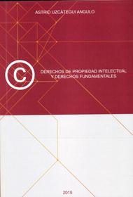 Derechos de propiedad intelectual y derechos fundamentales