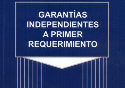 Garantías independientes a primer requerimiento