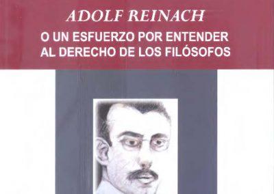Adolf Reinach o un esfuerzo por entender al Derecho de los filósofos