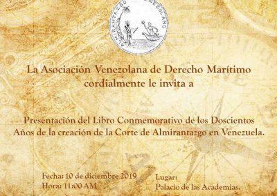 El 10 de diciembre se realizó la presentación del libro en conmemoración a los doscientos años de creación de la Corte de Almirantazgo en Venezuela